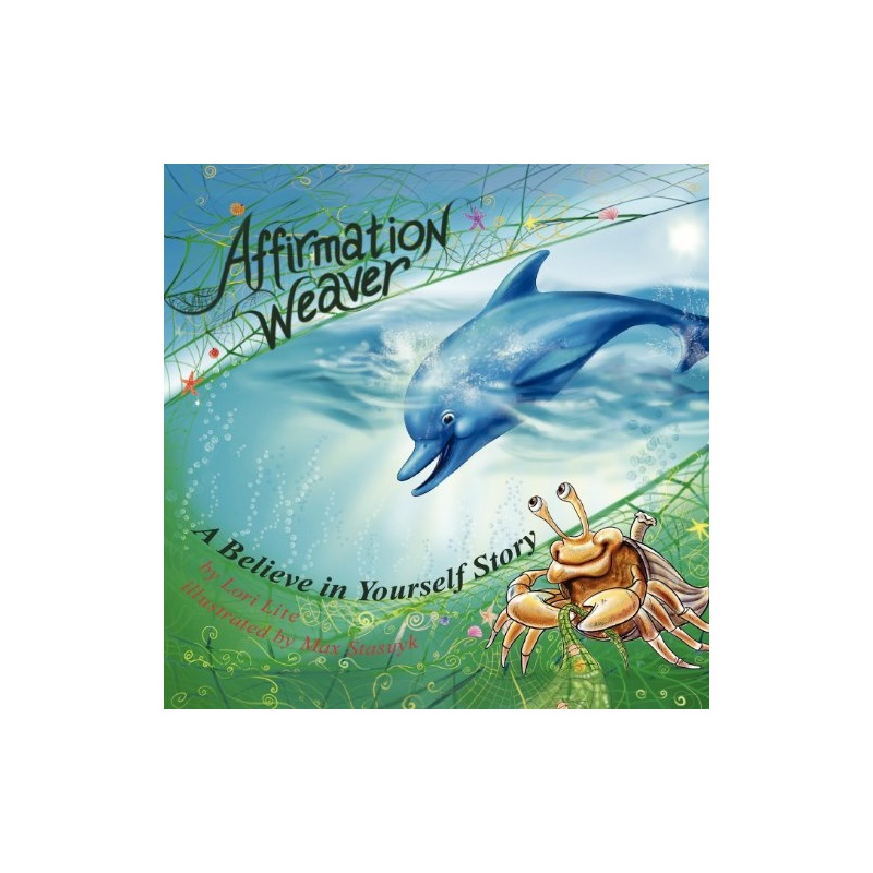【Affirmation Weaver: A Believe in Yourself Sto