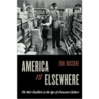 America Is Elsewhere: The Noir Tradition in the Age of Consumer Culture [ISBN: 978-0199969920]价格比较