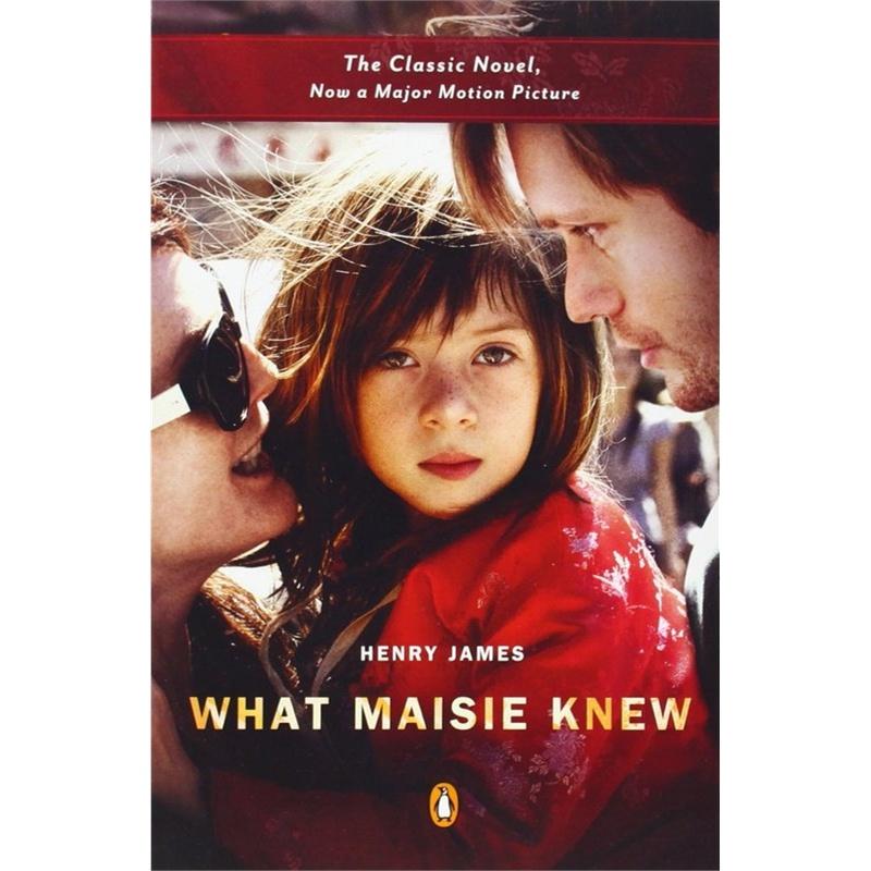 《英文原版 What Maisie Knew 梅奇知道什么》