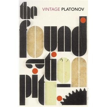 the foundation pit (vintage classics)
