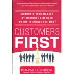 CUSTOMERS FIRST:  DOMINATE YOUR MARKET B(ISBN=9780071787871)