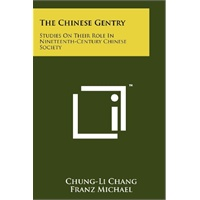 The Chinese Gentry: Studies On Their Role In Nineteenth-Century Chinese Society [ISBN: 978-1258148669]价格比较