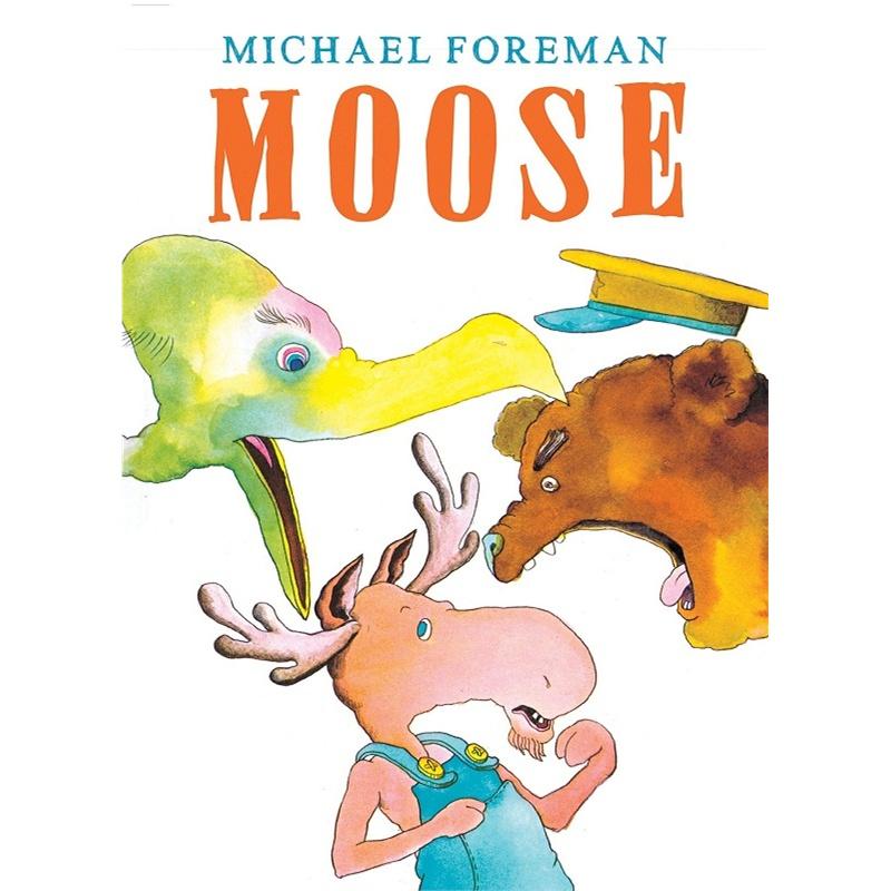 [英文原版]moose 小驯鹿 儿童读物 英文亲子读物