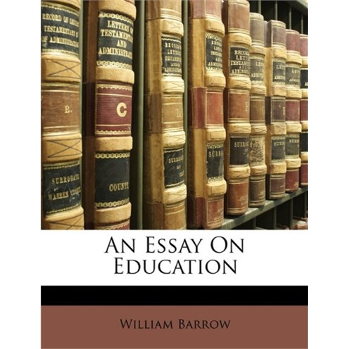 an essay on education [isbn: 978-1147095746]